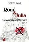 Lang, Verena: Rom & Julia