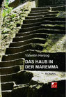 Herzog, Valentin: Das Haus in der Maremma