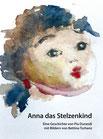Durandi, Pia und Tschanz-Durandi, Bettina: Anna das Stelzenkind