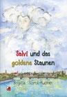 Starck-Kuonen Brigitte: Salvi und das goldene Staunen