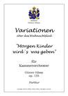"""Variationen über """" Morgen Kinder wird´s was geben"""", op. 135"""