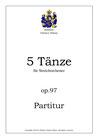 5 Tänze, op. 97