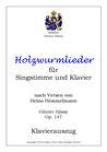 30 Holzwurmlieder, op. 147