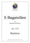 5 Bagatellen für Klarinette und Klavier, op. 115