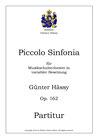 Piccolo Sinfonia, op. 162
