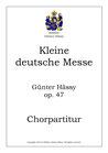 Kleine Deutsche Messe, op. 47