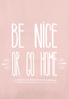 POSTER / BE NICE
