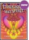 TERUGKEER NAAR SPIRIT