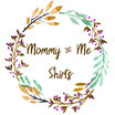 Mommy&Me Shirts