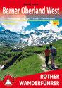 Rother Wanderführer: Berner Oberland West
