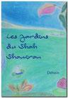 Les Jardins du Shah Shamiran