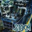 """La Storm """" La Foudre"""""""
