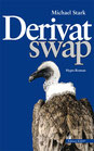 Michael Stark - Derivat swap