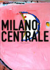 Giorgio Avanta - Milano centrale