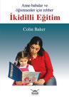 Colin Baker: İkidilli Eğitim Rehberi