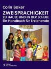 Colin Baker: Zweisprachigkeit zu Hause und in der Schule