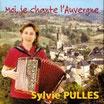 """CD Sylvie PULLES """"Moi je chante l'Auvergne"""""""