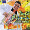 "CD David FIRMIN  ""Direction le bal"""