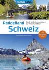 Paddelland Schweiz - neue Auflage