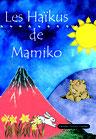 Les Haïkus de Mamiko