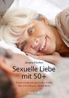 Sexuelle Liebe mit 50+ Tantra und energetische Liebe für erwachsene Menschen