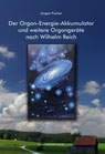 Buch: Der Orgon-Energie-Akkumulator und weitere Orgongeräte nach Wilhelm Reich