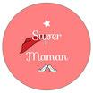 """Miroir """"Super maman"""""""