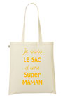 "Tote Bag ""Super"" Coton Bio [MP]"