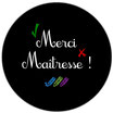 "Badge Merci... ""Tableau Noir"" [MP]"