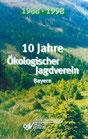 10 Jahre Ökologischer Jagdverein Bayern