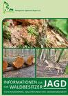 Informationen zur Jagd für Waldbesitzer