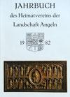 Jahrbuch des Heimatvereins der Landschaft Angeln 1982