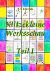 T. S. Ellerbäh: Klitzekleine Werksschau Teil 1