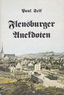 Paul Selk: Flensburger Anekdoten