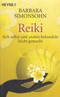 Barbara Simonsohn: Reiki - Sich selbst und andere behandeln leicht gemacht