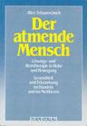 Alice Schaarschuch: Der atmende Mensch