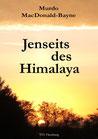 Murdo MacDonald-Bayne: Jenseits des Himalaya
