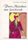 Rose Schicht von Homeyer: Feen-Märchen aus Frankreich