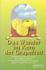 Shalila Sharamon und Bodo J. Baginski: Das Wunder im Kern der Grapefruit