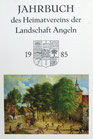 Jahrbuch des Heimatvereins der Landschaft Angeln 1985