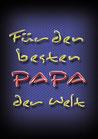 """Fun-Bier """"Für den besten PAPA der Welt"""""""