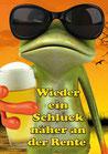 """Fun-Bier """"Wieder ein Schluck näher an der Rente"""""""