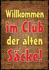 """Fun-Bier """"Willkommen im Club der alten Säcke!"""""""