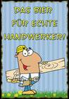 """Fun-Bier """"DAS BIER FÜR ECHTE HANDWERKER!"""""""