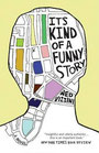 It's Kind of a Funny Story ( paperback)