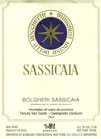 `10 Sassicaia, San Guido, D.O.C., 13.5% Vol., 0.75l