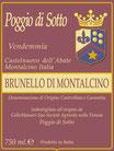`11 Brunello di Montalcino, Poggio di Sotto, ColleMassari, D.O.C.G., 14% Vol., 0.75L