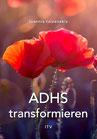 ADHS transformieren