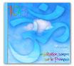CD 108 AUM, méditations sonores sur le Pranava