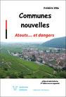 COMMUNES NOUVELLES - ATOUTS... ET DANGERS
